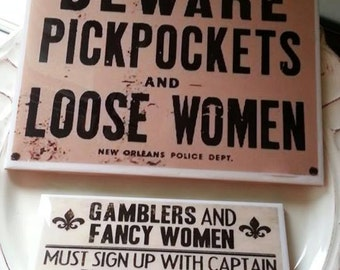 New Orleans Bar Signs, Gamblers and Loose Women, River Boat Signs, New Orleans Signs, fancy Women & Pickpockets, groomsman gift, Bachelor