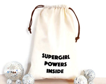 Screen printed bags / bag with funny quotes / printed laundry bag / supergirl drawstring bag / bridesmaid gift / screen printed shoe bag
