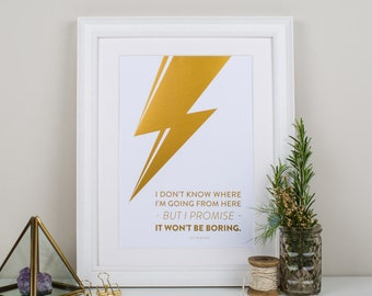 David Bowie Art Print - Ziggy Stardust - Promise It Won't Be Boring - Bowie Gift - Aladdin Sane - David Bowie Wall Art - Lightening Bolt