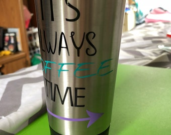 It's Always Coffee Time Thermos