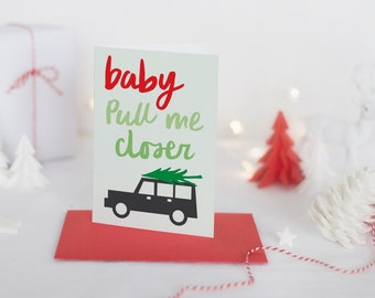 baby pull me closer holiday greeting card // hand lettering // hand lettered // printed