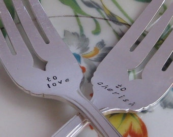 Vintage Upcycled- To Love & To Cherish- Wedding, Vow Renewal or Anniversary Silverplated Hand Stamped Cake Dessert Fork Set