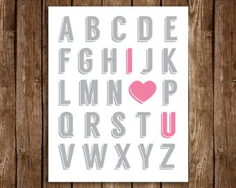 Alphabet I LOVE YOU Print - DIY Printable 8x10 (Grey & Pink)