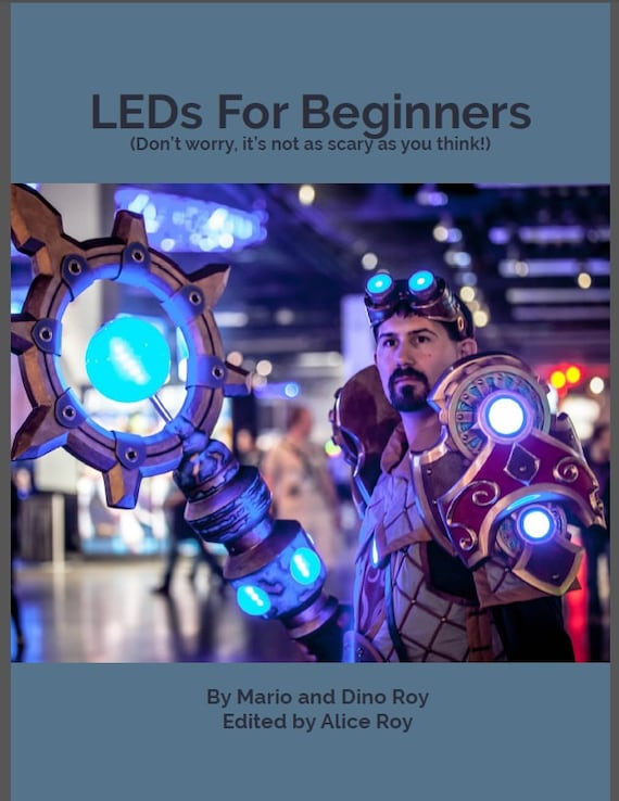 Leds For Beginners For Cosplayers By Cosplayers