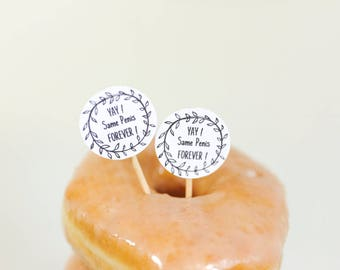 Bachelorette Cupcake Toppers - Same Penis Forever Cupcake Toppers Set of 12 -  Bachelorette Party Decoratiosn - Penis Cupcake Toppers