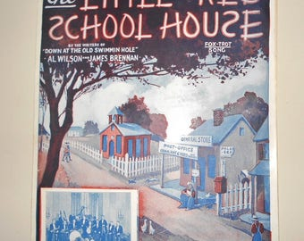1922 Sheet Music ~ The Little Red School House - Fox Trot Song