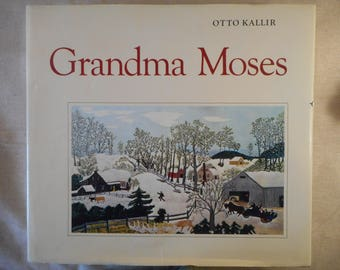 Grandma Moses by Otto Kallir, 1984 Oversize Coffee Table Book