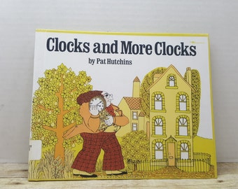 Clocks and More Clocks, 1994, Pat Hutchins, vintage kids book