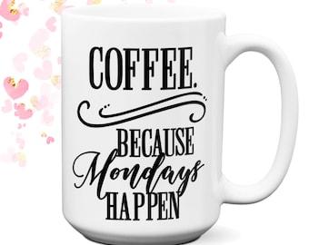 Large Funny Coffee Mugs with Sayings | Funny Coffee Cups | Coffee Lover Gift | Gift For Her | Gift For Him | Birthday | Girl Boss | Mom Gift