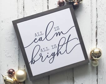 All is Calm All is Bright Wood Sign - Papered Wood Sign - Rustic Christmas Decor - Holiday Home Decor - Farmhouse Christmas Decor