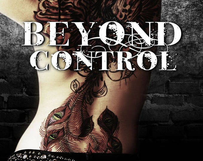 Ebook: Beyond Control (Beyond, Book 2)