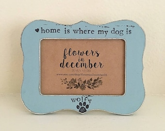 pet picture frame, dog frame, Fur baby gift, home is where my dog is personalized picture frame gift