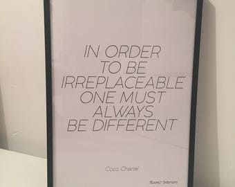In order to be irreplaceable one must always be different print