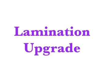 Lamination Upgrade