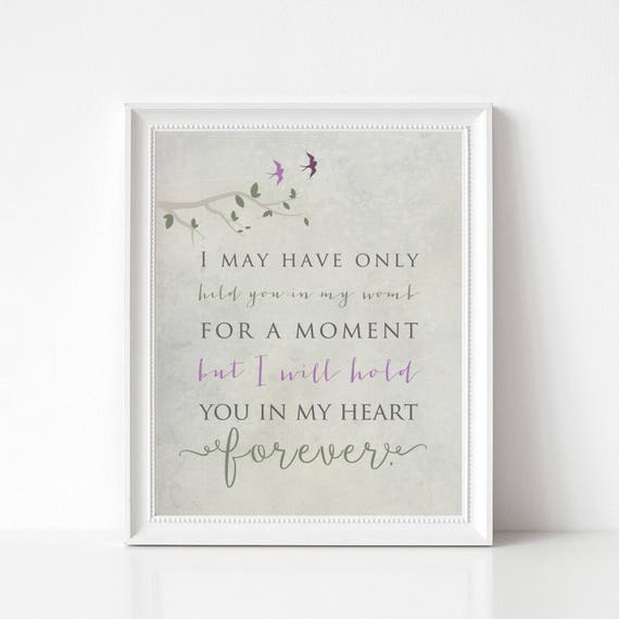 Miscarry Gift, Pregnancy Loss Keepsake, Death of Loved One, Miscarriage Print - In Memory of Baby - I May Have Only Held You for a Moment