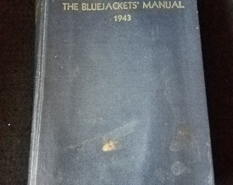 1943 The BlueJackets Manual 11th Edition US Naval Institute