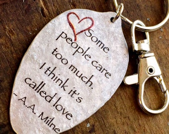 AA Milne Winnie the Pooh Quote Keychain made from a Vintage Silver Plate Teaspoon, Silverware Jewelry, Gift for loved one