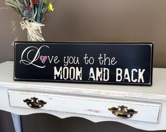 Love You to the Moon and Back Sign.  Wood sign. Baby Room Decor, Gifts for New Parents