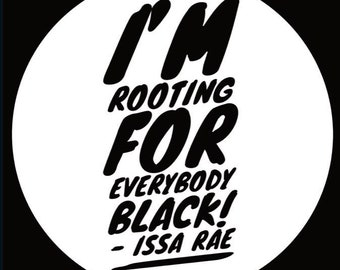 Im Rooting For Everybody Black Card 2