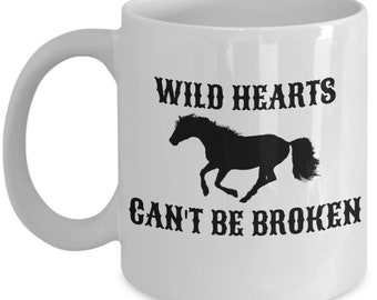 Wild Hearts Can't Be Broken Coffee Mug For Horse Lovers And Free Spirits Alike, Horse Mug, Gift For Horse Lovers, Equestrian Gift