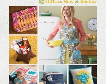 PRESENT PERFECT 25 Gifts to Sew & Bestow by Betz White