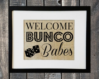BUNCO Burlap Print for Ladies Girls Night Out Bunco Group Decoration Idea Decor Ideas Game Night Welcome Bunco Babes with Dice Bunko PRINT