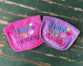 Baby Bib , I Love My Daddy , I Love My Mommy ,  Baby's Embroidered Bib