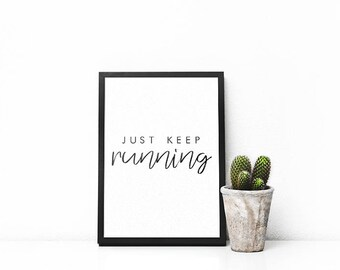 Just Keep Running | A5 | A4 | Print | Monochrome | Typography | Nordic | Scandi | Home Decor | Running Print | Running Poster | Runners