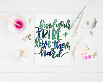 Love your Tribe Print