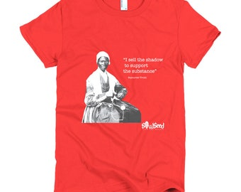 """Sojourner Truth """"Sell the shadow"""" t-shirt"""