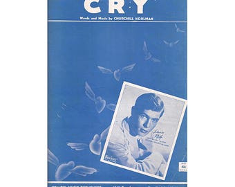 Vintage Sheet Music - Johnnie Ray, Cry, Churchill Kohman, 1951, Vintage Wall Art