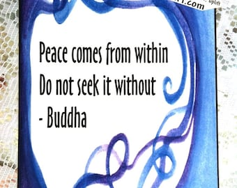 PEACE Comes From Within BUDDHA Poster Yoga Meditation Inspirational Quotation ZEN Buddhism Inner Atman Heartful Art by Raphaella Vaisseau