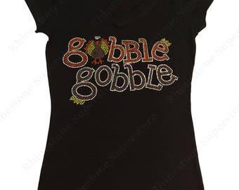 "Women's Rhinestone T-Shirt "" Gobble Gobble with Turkey "" in S, M, L, 1X, 2X, 3X Happy Thanksgiving"
