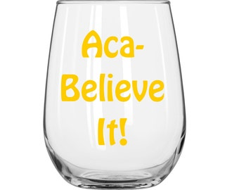 DIY Decal - Aca Believe It! - Pitch Perfect