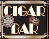 Cigar Bar Sign Roaring 20s Prohibition Era Art Deco Gatsby Inspired Gold Black White Wedding Centerpiece Party Bar Front Door Sign