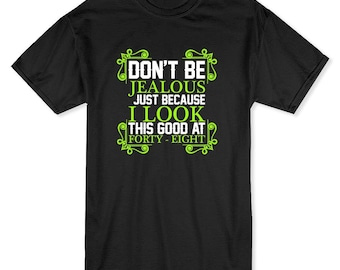 Don't Be  Jealous Just Because Men's Black T-shirt