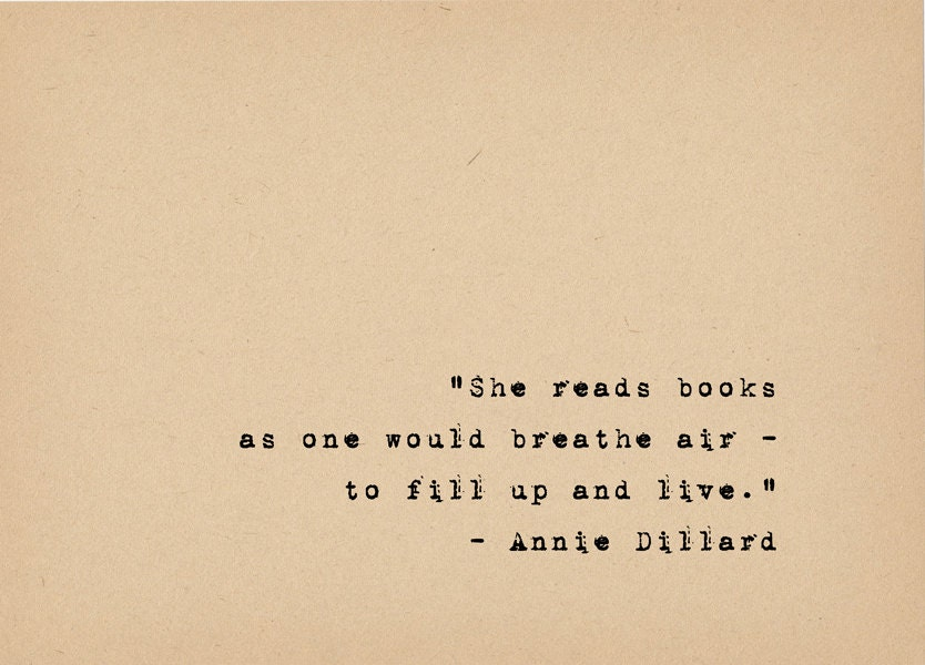 Book Lover Quote Literary Art Quote Print Annie Dillard