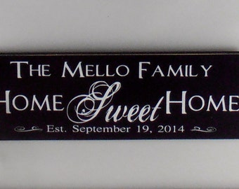 Family name sign, Home Sweet Home, custom quote, wood sign, wooden sign,  Personalized Family Name,  Established date,  last name sign