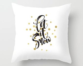 Let it Snow Pillow, Holiday Pillows, Pillow Covers Decorative Christmas 18x18, 20x20, 24x24, Pillow Cases