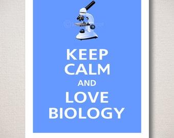 Keep Calm and LOVE BIOLOGY Art Print