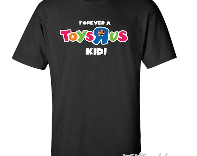 Forever a Toys R Us Kid T-Shirt Geoffrey Retro 90s Toystore