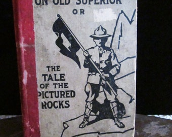 Vintage Boy Scouts Old Superior Book BSA