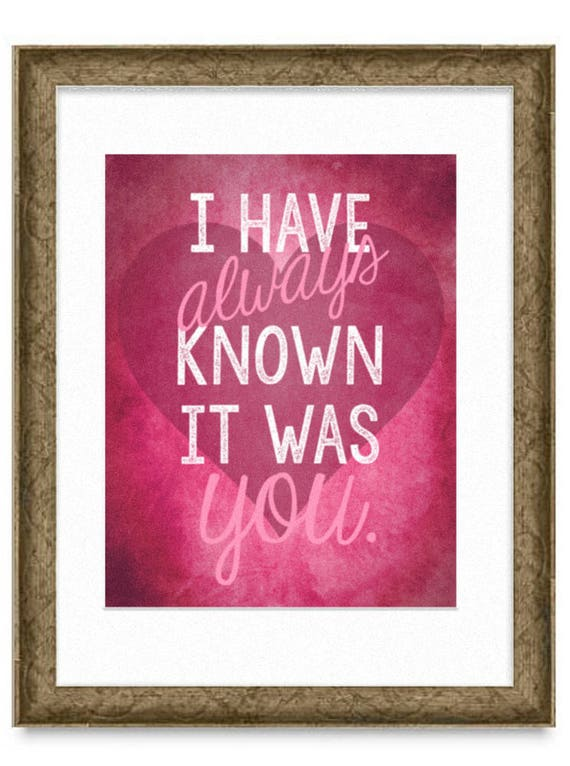 I Have Always Known it was You Digital Wall Art Print, Downloadable