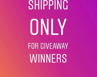 Shipping only for giveaways