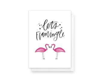 let's flamingle | love card