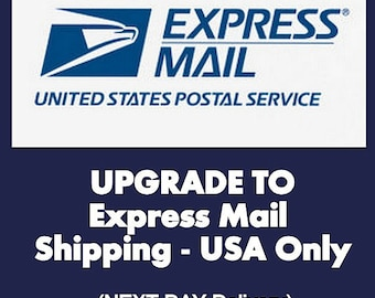 Rush Order Upgrade to Overnight (Express Mail) Shipping USA only