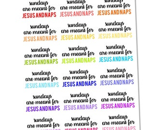 Sundays Are Meant For Jesus and Naps Planner Stickers, Functional Stickers, Religious Stickers, Saying Stickers