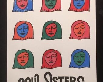 Soul Sisters Poster, block print, handmade