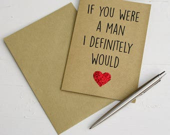 If You Were Man Valentine's Card