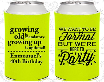 40th Birthday, 40th Birthday Favors, Imprinted Birthday Party, Growing Old, Growing Up, Formal but here to party (20135)